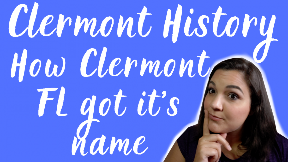 Clermont History - Historic Downtown Clermont