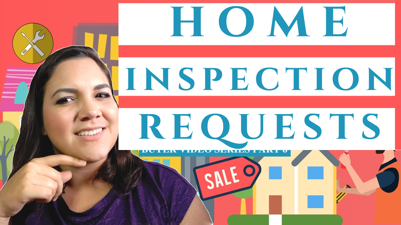 reasonable requests after home inspection