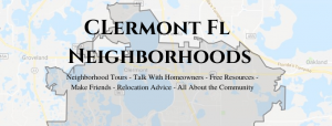 CLermont Fl Neighborhoods