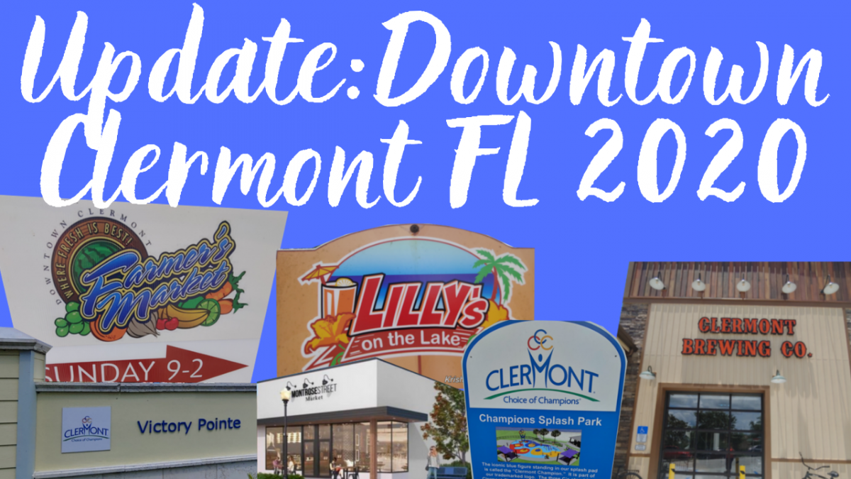 Whats New in Downtown Clermont Fl
